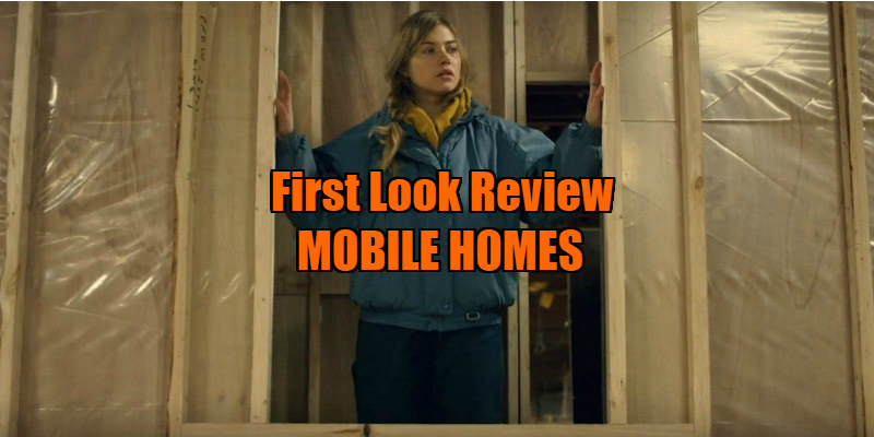 mobile homes movie review