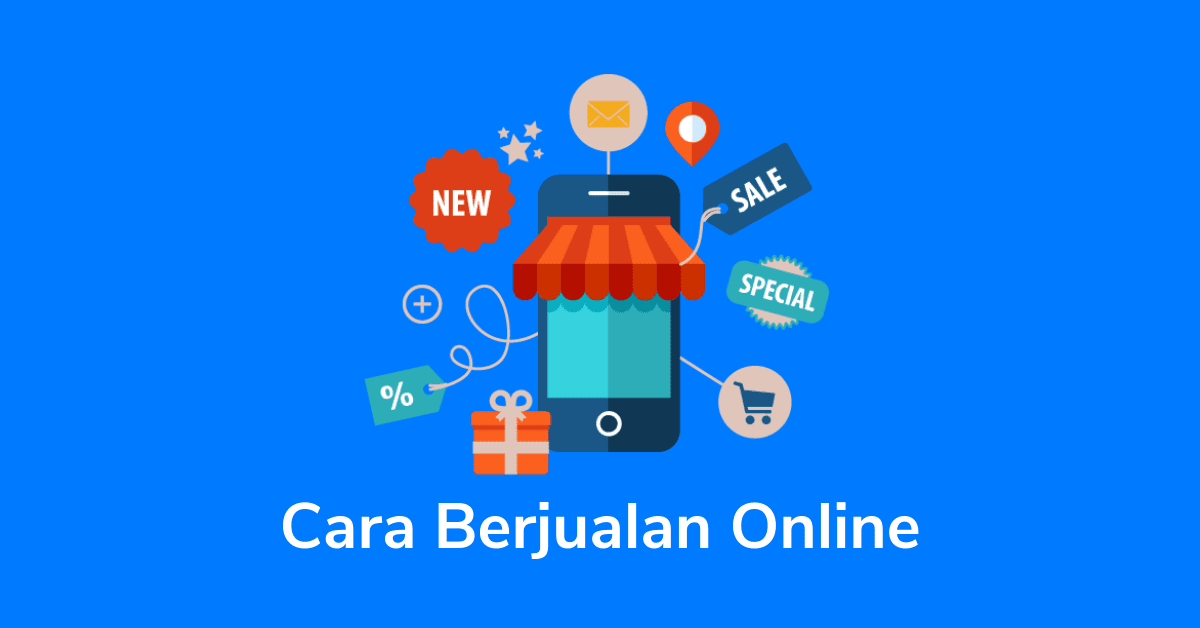Cara Bisnis Jualan Online Shop untuk Pemula Tanpa Modal