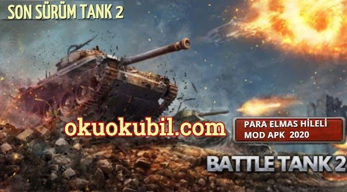 Battle Tank2 v1.0.0.26 Sınırsız Para + Elmas Hileli Mod Apk İndir 2020
