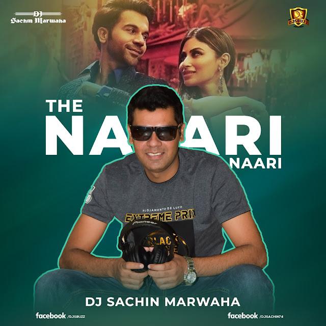 The Nari Nari Song Remix (Made in China) – DJ Sachin Marwaha