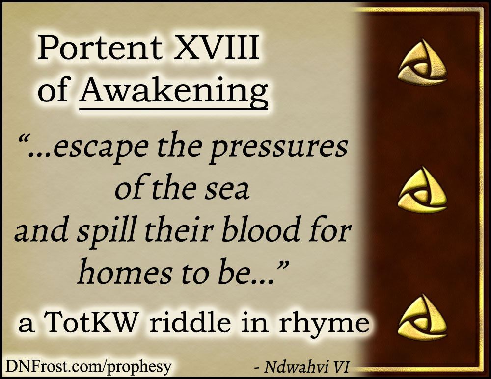 Portent XVIII of Awakening: escape the pressures of the sea www.DNFrost.com/prophesy #TotKW A riddle in rhyme by D.N.Frost @DNFrost13 Part of a series.