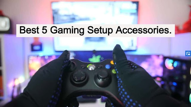 Best 5 Gaming Setup Accessories In (2020)