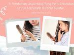 5 Perubahan Gaya Hidup Yang Perlu Dilakukan Untuk Mencegah Rambut Rontok