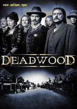 مشاهدة مسلسل Deadwood 2004 - 2006