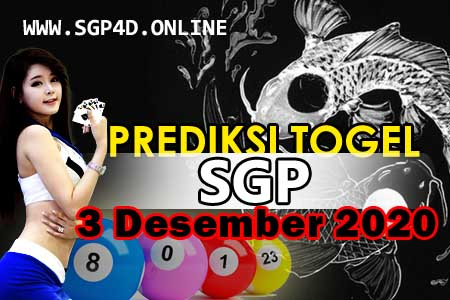 Prediksi Togel SGP 3 Desember 2020
