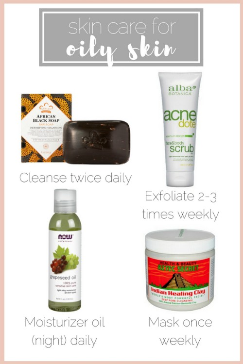 skin care face oily skin recommendations products natural