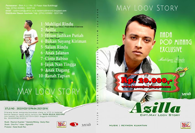 May Loov Story - Azilla (Album Nada Pop Minang Exclusive)
