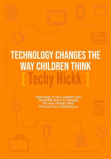Technology is very powerful so find out how technology changes our children ways to think