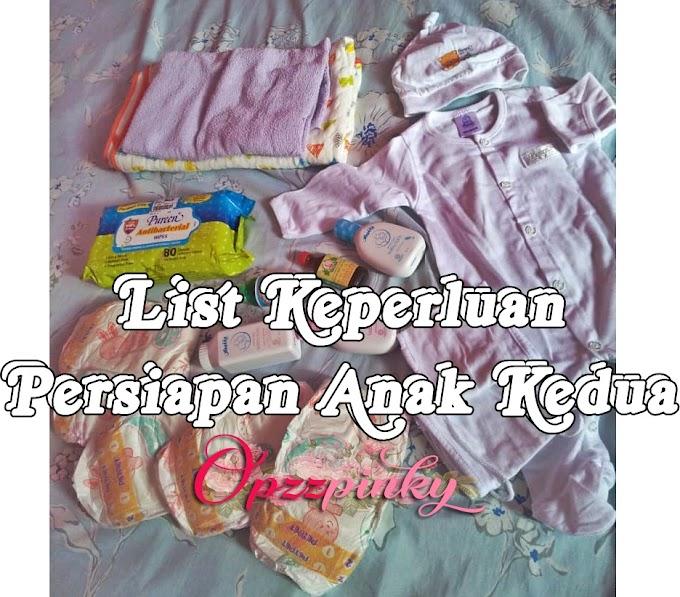 List Keperluan Persiapan Anak Kedua