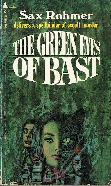 Green Eyes of Bast Sax Romer Creator of Fu Manchu