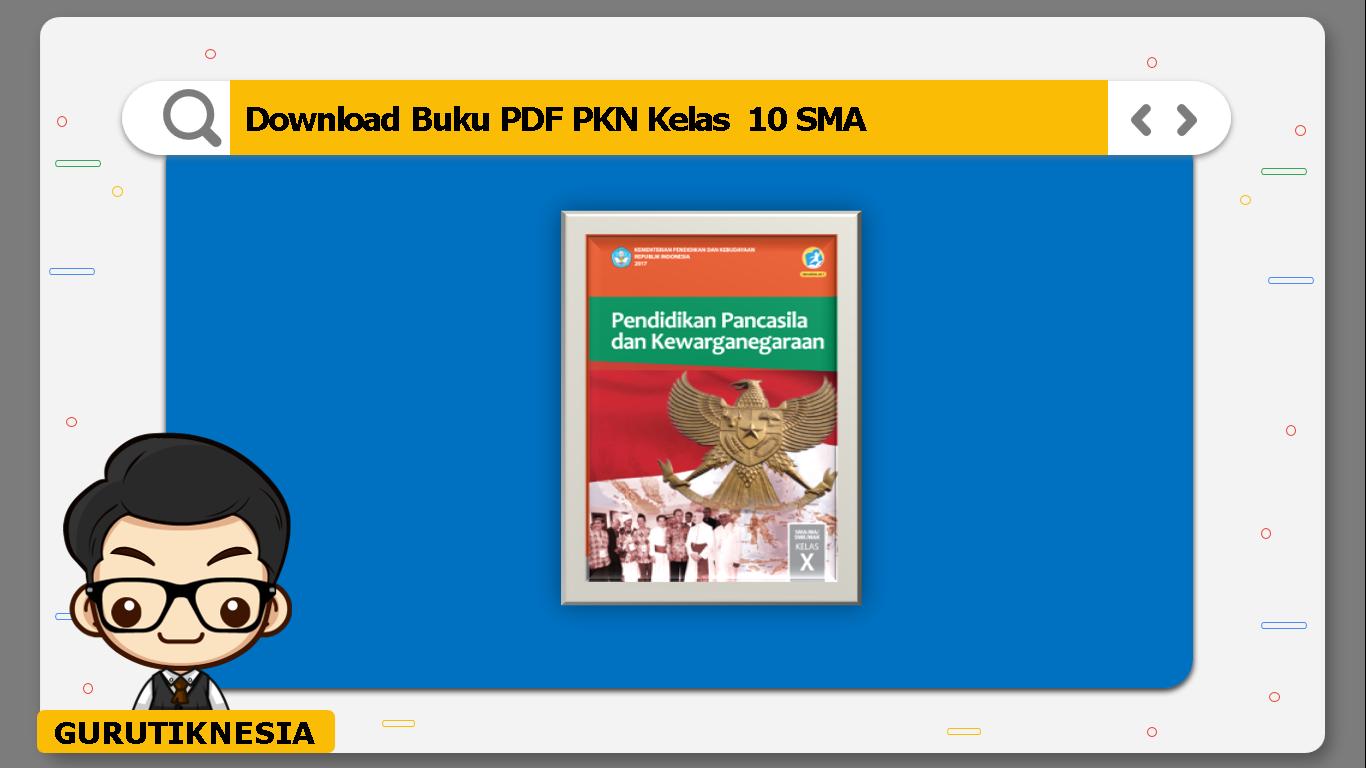 download buku pdf pkn kelas 10 sma/ma