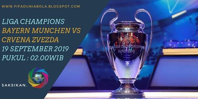 Prediksi Pertandingan Sepakbola Liga Champions  Bayern Munchen vs Crvena Zvezda 19 September 2019