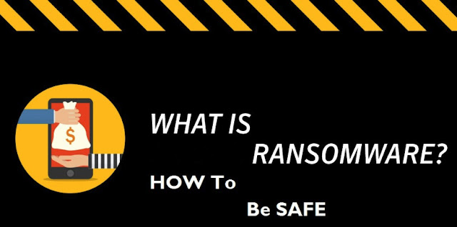 What is Ransomware?| How to be Safe?