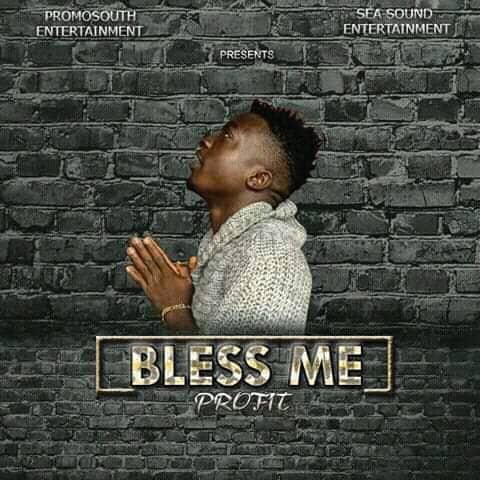 Mp3: Bless Me by Profit