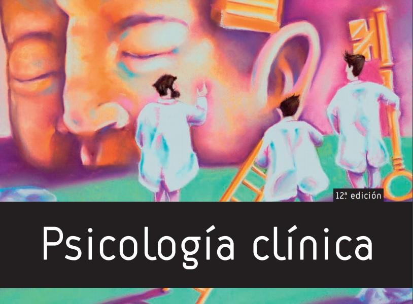 Psicología clínica, 12 edición. PDF