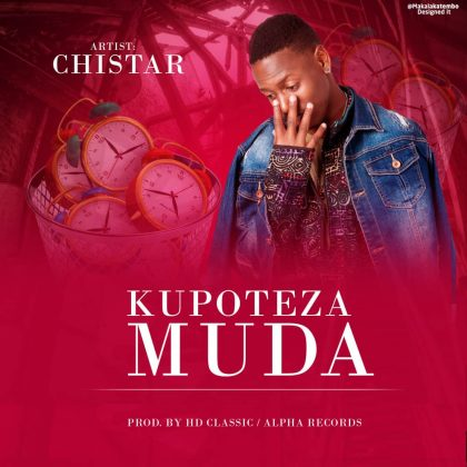 Download Audio | Chistar - Kupoteza Muda