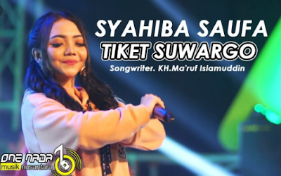Download Lagu Tiket Suwargo Syahiba Saufa Mp3 Terbaru 2020