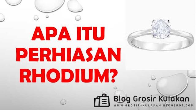 Mengenal Perhiasan Rhodium, Yang Saat Ini Laris Di Pasaran