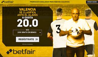 betfair supercuota Valencia se clasifica ante el Alaves 24 enero