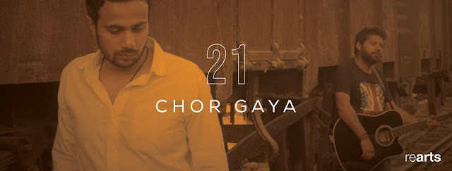 21 The Band has released their latest song Chor Gaya via rearts records.