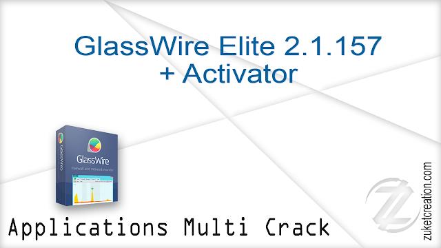 GlassWire Elite 2.1.157 + Activator   |   35 MB