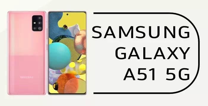 Samsung Galaxy A51 5g Kelebihan Kekurangan Spesifikasi Dan Harga Brankaspedia Blog Tutorial Dan Tips