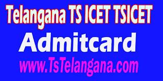 Telangana TS ICET TSICET 2017 Admitcards Download