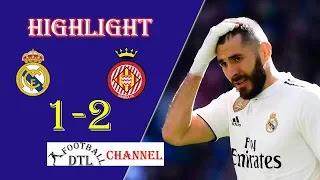 Real Madrid vs Girona 1-2 Football Highlights and Goals 2019