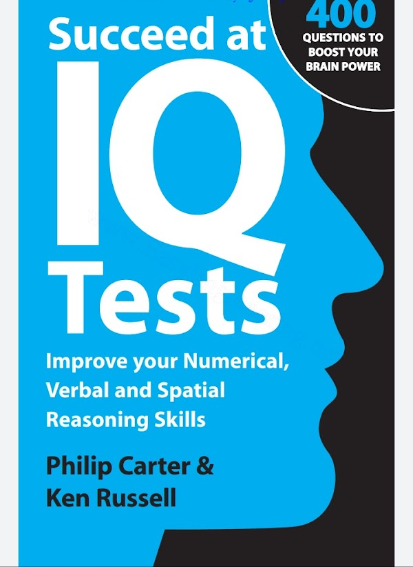 Succeed at IQ Tests: Improve Your Numerical, Verbal and Spatial Reasoning Skills ebook download