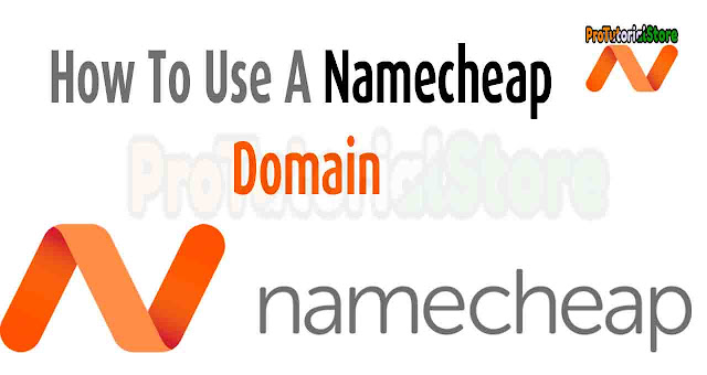 How To Use A Namecheap Domain