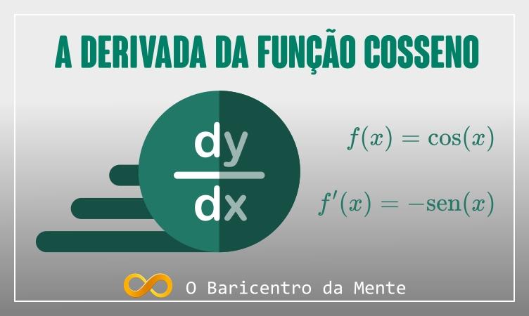 a-derivada-da-funcao-cosseno-igual-a-menos-seno