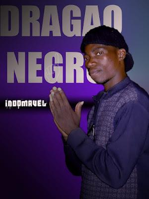 Dragão Negro - Indomável (Prod. AM Records) 2020 | Downlaod Mp3