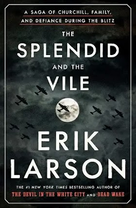 The Splendid and the Vile by Erik Larson pdf