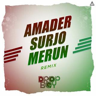 AMADER SURJO MERUN (REMIX) - DROPBOY