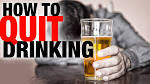 Quit alcohol, stop drinking