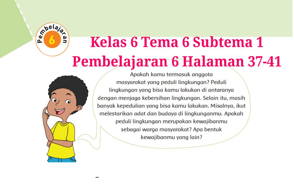 Kunci Jawaban Buku Tematik Tema 6 Kelas 6 Halaman 37 38 40 41 Koesrow