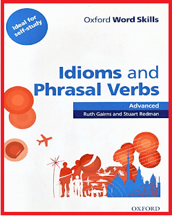 alt=The-Oxford-Word-Skills-Advanced-Idioms-and-Phrasal-Verbs-by-Ruth-Gairns-and-Stuart-Redman