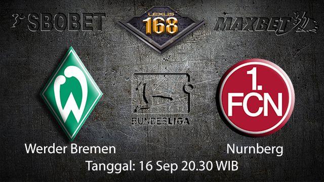 Prediksi Bola Jitu Werder Bremen vs Nurnberg 16 September 2018 ( German Bundesliga )