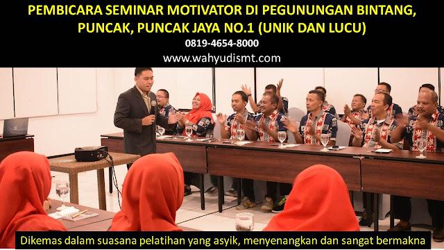 PEMBICARA SEMINAR MOTIVATOR DI PEGUNUNGAN BINTANG, PUNCAK, PUNCAK JAYA  NO.1,  Training Motivasi di PEGUNUNGAN BINTANG, PUNCAK, PUNCAK JAYA , Softskill Training di PEGUNUNGAN BINTANG, PUNCAK, PUNCAK JAYA , Seminar Motivasi di PEGUNUNGAN BINTANG, PUNCAK, PUNCAK JAYA , Capacity Building di PEGUNUNGAN BINTANG, PUNCAK, PUNCAK JAYA , Team Building di PEGUNUNGAN BINTANG, PUNCAK, PUNCAK JAYA , Communication Skill di PEGUNUNGAN BINTANG, PUNCAK, PUNCAK JAYA , Public Speaking di PEGUNUNGAN BINTANG, PUNCAK, PUNCAK JAYA , Outbound di PEGUNUNGAN BINTANG, PUNCAK, PUNCAK JAYA , Pembicara Seminar di PEGUNUNGAN BINTANG, PUNCAK, PUNCAK JAYA