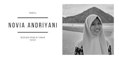 Novia Andriyani : Blogger Muda di Tanah Sasak