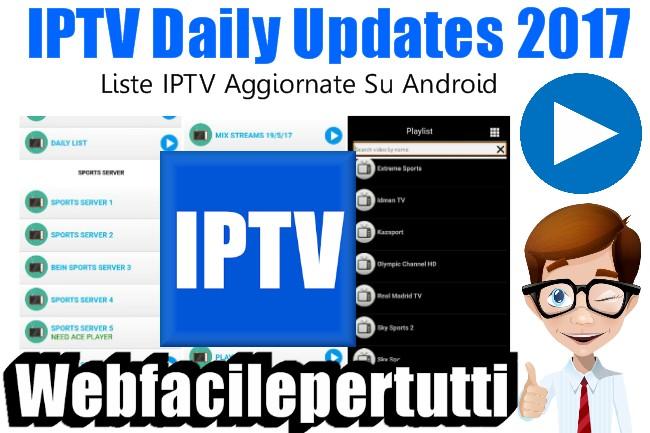 IPTV Daily Updates 2017 | Applicazione Per Avere Liste IPTV Aggiornate Su Android