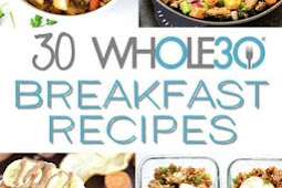 #30 #WHOLE30 #BREAKFAST #RECIPES: #EASY & DELICIOUS #MEAL #IDEAS