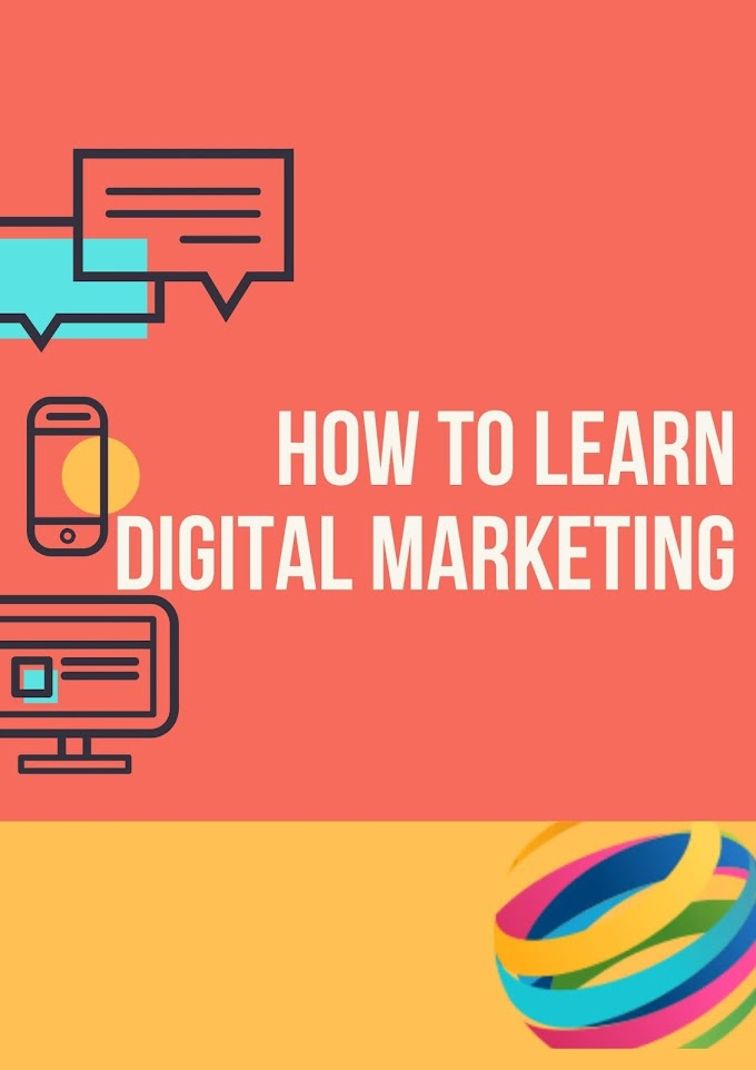 How To Learn Digital Marketing