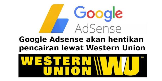 pencairan western union adsense dihentikan