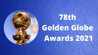 78th Golden Globe Awards 2021 | 78 वाँ गोल्डन ग्लोब अवार्ड 2021 | Daily Current Affairs In Hindi