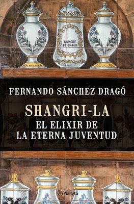 LIBRO - Shangri-la. El elixir de la eterna juventud  Fernando Sánchez Dragó  (Planeta - 27 Septiembre 2016)  Edición papel & digital ebook kindle  Comprar en Amazon España