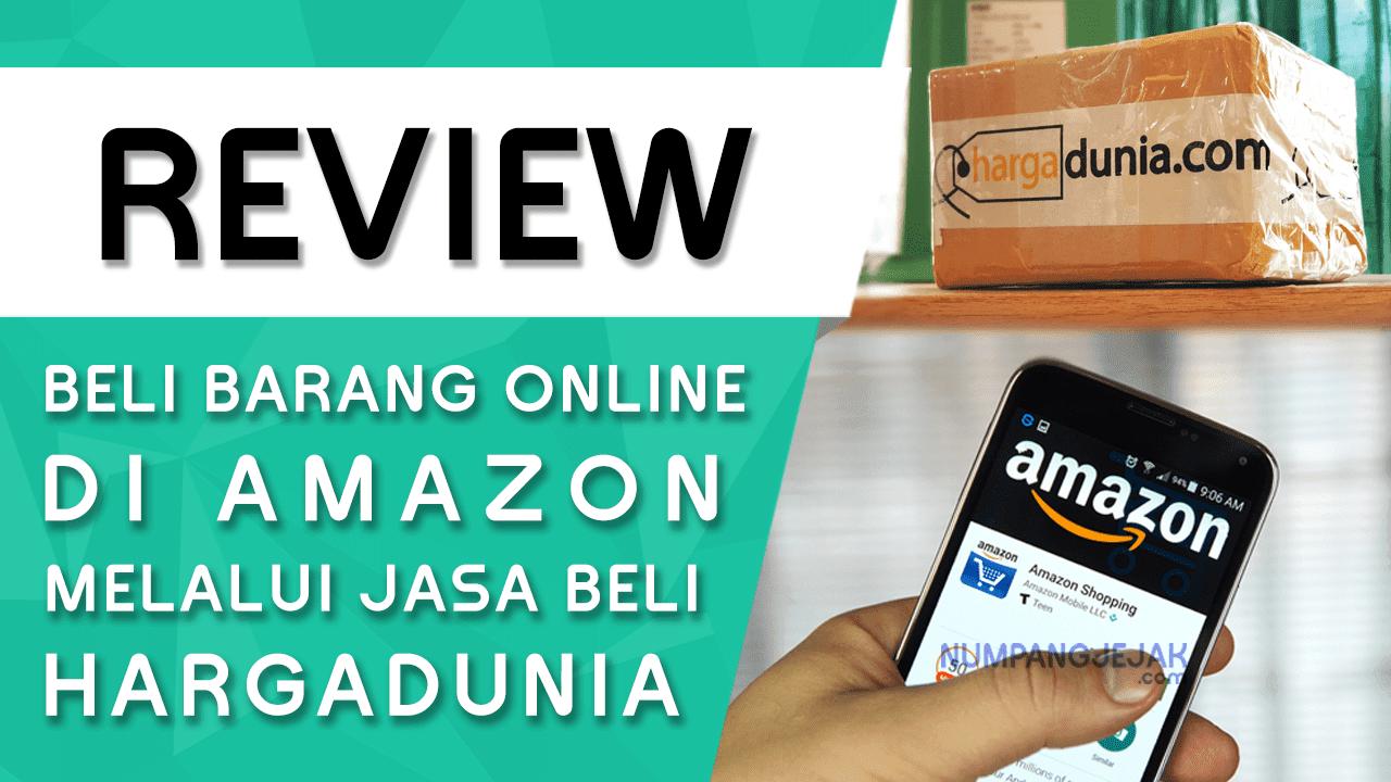 Review Belanja Barang di Amazon Melalui HargaDunia