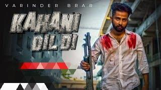 Kahani Dil DI Lyrics - Varinder Brar