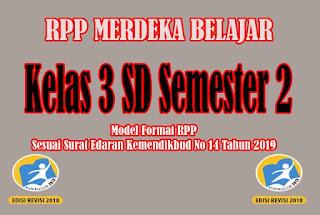 RPP Merdeka Belajar SD Kelas 3 Semester 2