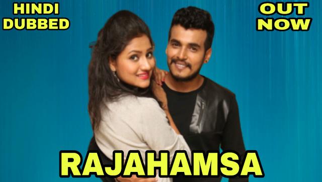 Rajahamsa (Hindi Dubbed)